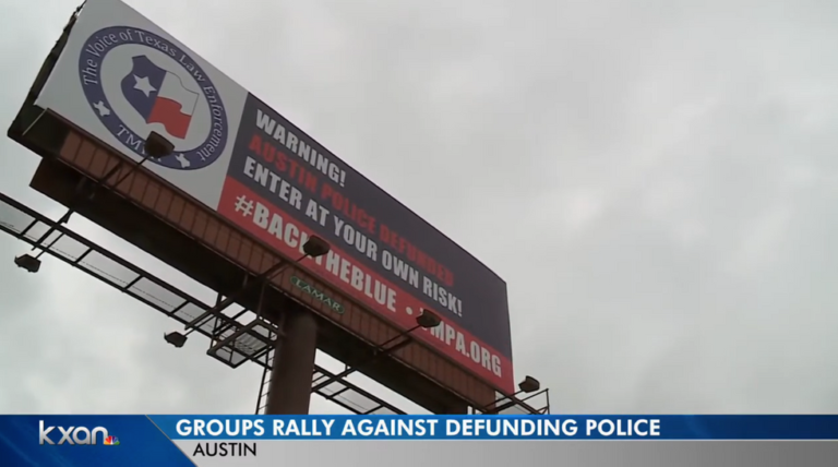 Billboards in Austin, Texas, warn drivers that the city defunded police: 'Enter at your own risk'